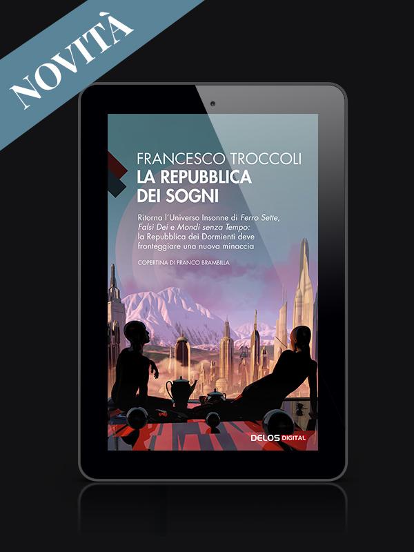 Francesco Troccoli | La Repubblica dei Sogni